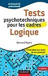 Tests psychotechniques pour les cadres - Logique - 2ème édition