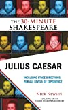 William Shakespeare Julius Caesar (30-Minute Shakespeare)