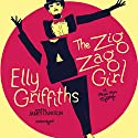 The Zig Zag Girl (       UNABRIDGED) by Elly Griffiths Narrated by James Langton