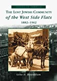 img - for Lost Jewish Community of the West Side Flats: 1882-1962, The (MN) (Voices of America) book / textbook / text book