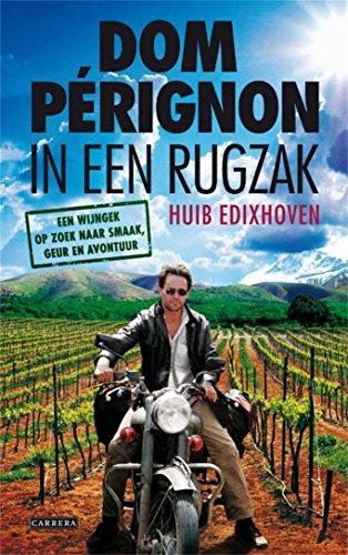 dom-perignon-in-een-rugzak-de-wereld-rond-op-zoek-naar-wijnverhalen-dutch-edition
