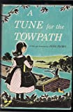 img - for A tune for the towpath, book / textbook / text book
