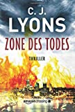 Zone des Todes (Ein Lucy-Guardino-Thriller, Band 3)
