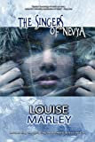 The Singers of Nevya (0982073046) by Marley, Louise