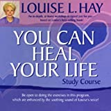 You Can Heal Your Life Study Course ~ Louise L. Hay