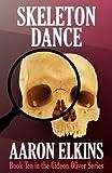 Aaron Elkins Skeleton Dance (Book Ten in the Gideon Oliver Series)