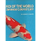 Koi of the World: Japanese Colored Carp
