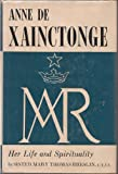 img - for Anne de Xainctonge,: Her life and spirituality book / textbook / text book