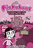 img - for The Pinkaboos: Bitterly and the Giant Problem book / textbook / text book