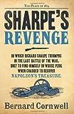 Bernard Cornwell Sharpe's Revenge: The Peace of 1814 (The Sharpe Series, Book 19)