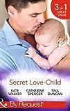 Secret Love-Child (Mills & Boon by Request)