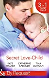 img - for Secret Love-Child (Mills & Boon by Request) book / textbook / text book