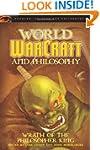 World of Warcraft and Philosophy: Wra...