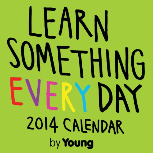 Learn Something Every Day 2014 Day-to-Day Calendar