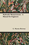img - for Hydraulic Measurements - A Manual for Engineers book / textbook / text book