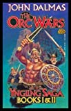 The Orc Wars: The Yngling Saga, Books I & II