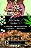 img - for Psychedelic Medicine: New Evidence for Hallucinogenic Substances as Treatments 2 Vols: Psychedelic Medicine [2 volumes]: New Evidence for Hallucinogenic Substances as Treatments (Praeger Perspectives) book / textbook / text book