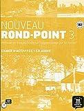 Nouveau Rond-Point 3. Cahier d'activités (Fle- Texto Frances)