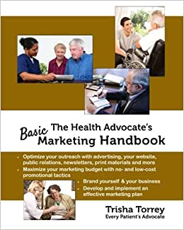 The Health Advocate's Basic Marketing Handbook