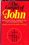 The Gospel of John (0310215706) by James Montgomery Boice