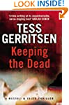 Keeping the Dead: (Rizzoli & Isles se...