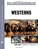 img - for The Encyclopedia of Westerns (The Facts on File Film Reference Library) book / textbook / text book