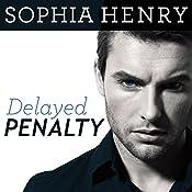 Delayed Penalty: Pilots Hockey Series #1 | Sophia Henry