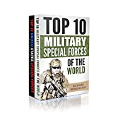 Special Forces 2 Book Bundle : Top 10 Military Special Forces Of The World / Top 12 United States Special Forces Units (English Edition)