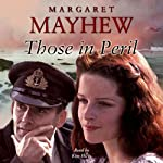 Those in Peril | Margaret Mayhew