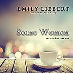 Some Women | Emily Liebert