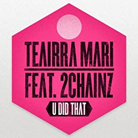 U Did That (feat. 2 Chainz) - Single [Explicit]