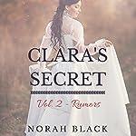 Clara's Secret: Volume Two - Rumors | Norah Black