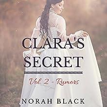 Clara's Secret: Volume Two - Rumors (       UNABRIDGED) by Norah Black Narrated by Sally Sanders