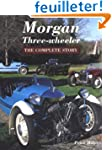 Morgan Three-wheeler: The Complete Story
