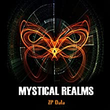 Mystical Realms Audiobook by ZP Dala Narrated by Terry Lloyd-Roberts