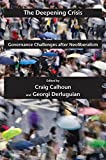 img - for The Deepening Crisis: Governance Challenges after Neoliberalism (Possible Futures) book / textbook / text book