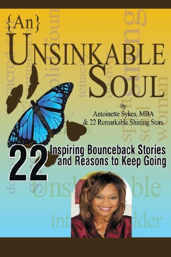 {An} Unsinkable Soul: 22 Inspiring Stories And Reasons To Keep Going (Volume 1) front-151441