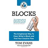 Blocks: The Enlightened Way To Clear Writer's Block and Find Your Creative Flowby Tom Evans