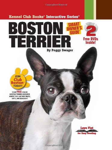 Boston Terrier [With 2 DVDs] (Smart Owner's Guide)