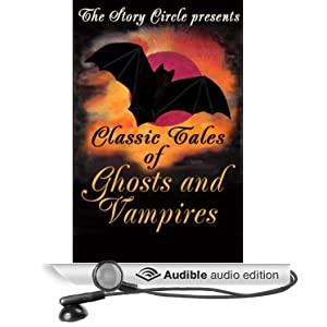 Classic Tales of Ghosts & Vampires - Various
