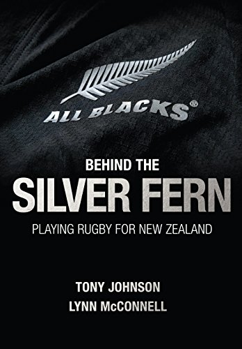 behind-the-silver-fern-playing-rugby-for-new-zealand-behind-the-jersey-series