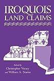 Iroquois Land Claims (Iroquois Books)