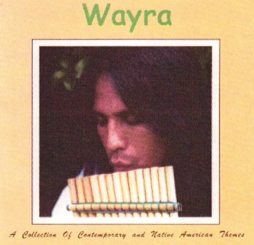 Wayra - A Collection Of Contemporary And Native Themes - Zortam Music