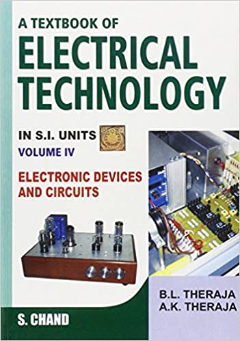 A Textbook of Electrical Engineering: Pt. 4: Electronic Devices and Circuits