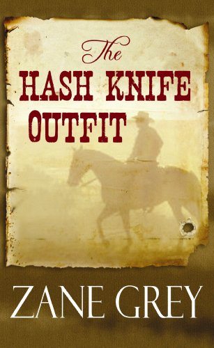The Hash Knife Outfit (Center Point Premier Western (Large Print))