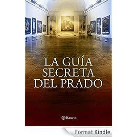 La gu�a secreta del Prado