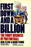 First Down and a Billion: The Funny Business of Pro Football (0312909292) by Klein, Gene