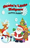 img - for Santa's Little Helpers: In Black and White (Crimson Cloak Anthologies) (Volume 5) book / textbook / text book