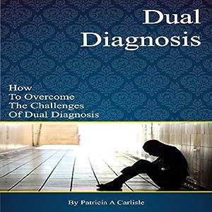 Dual Diagnosis Audiobook