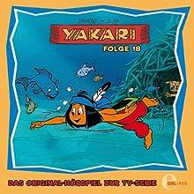 Yakari 18 Hörspiel von Thomas Karallus Gesprochen von: Mia Diekow, Achim Schülke, Ben Hecker